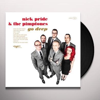 Nick Pride & The Pimptones GO DEEP Vinyl Record