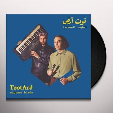 Tootard MIGRANT BIRDS Vinyl Record