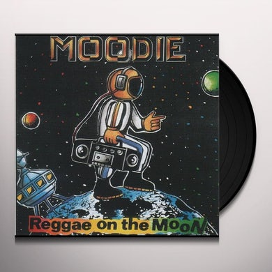 Moodie REGGAE ON THE MOON Vinyl Record