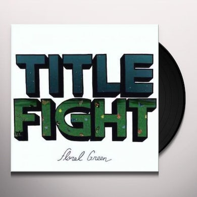 Title Fight FLORAL GREEN Vinyl Record