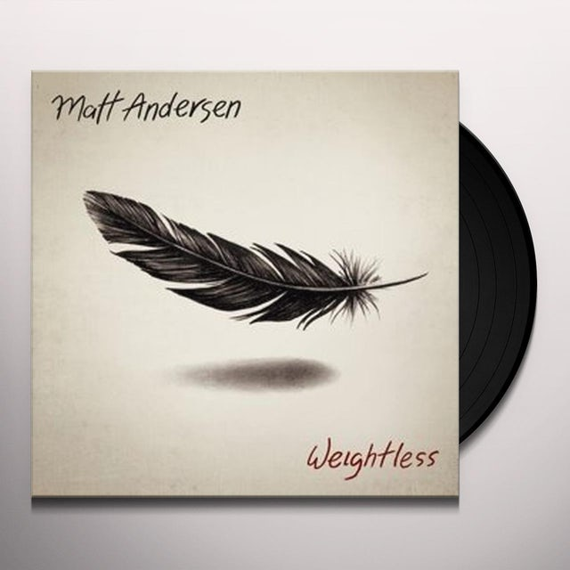 Matt Andersen WEIGHTLESS Vinyl Record