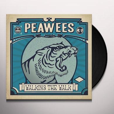 Peawees WALKING THE WALK Vinyl Record
