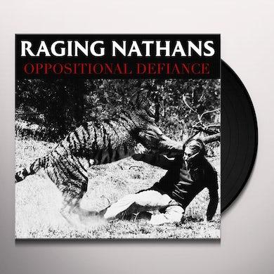 RAGING NATHANS OPPOSITIONAL DEFIANCE Vinyl Record