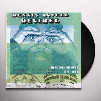 DECIBEL: MORE CUTS FROM DENNIS BOVELL 1976-1983 Vinyl Record