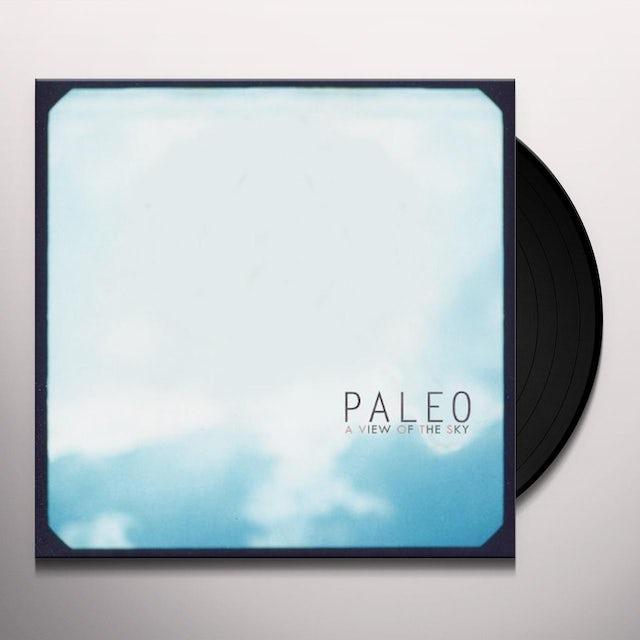 Paleo VIEW OF THE SKY Vinyl Record