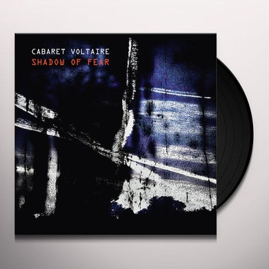Cabaret Voltaire SHADOW OF FEAR Vinyl Record