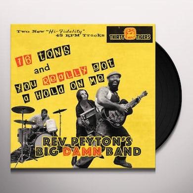 Reverend Peyton'S Big Damn Band SIXTEEN TONS Vinyl Record