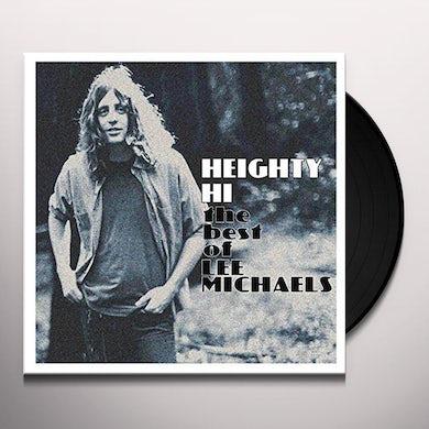 HEIGHTY HI - THE BEST OF LEE MICHAELS Vinyl Record