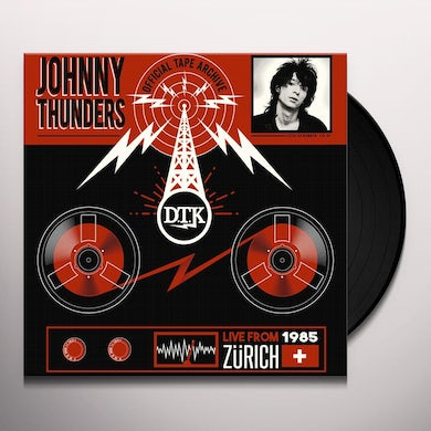Johnny Thunders LIVE FROM ZURICH '85 Vinyl Record
