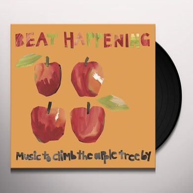 Beat Happening MUSIC TO CLIMB THE APPLE TREE BY Vinyl Record