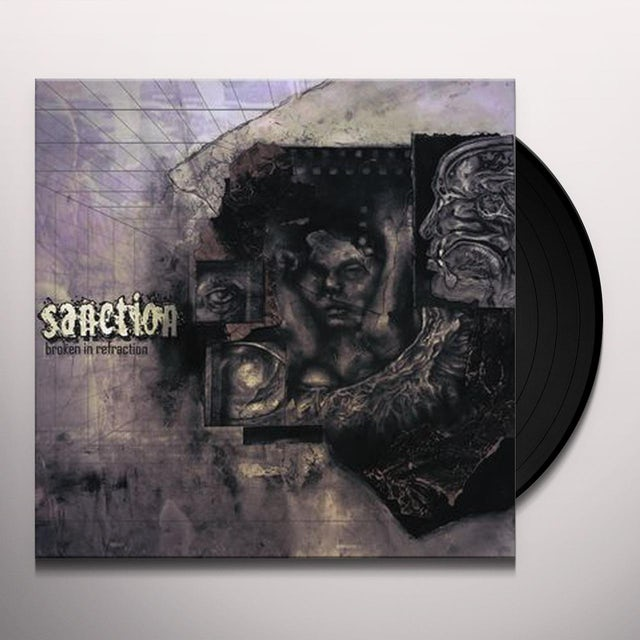 Sanction BROKEN IN REFRACTION Vinyl Record