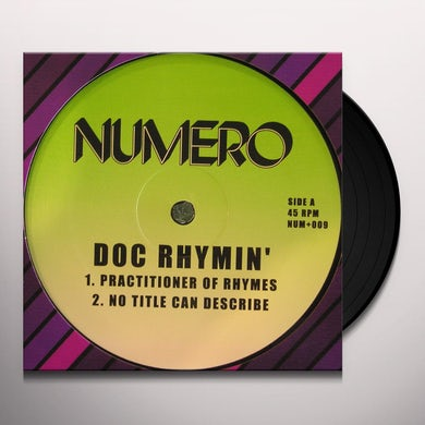 Doc Rhymin PRACTITIONER OF RHYMES / NO TITLE CAN DESCRIBE Vinyl Record
