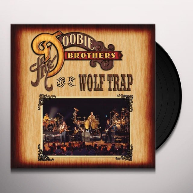 Doobie Brothers LIVE AT WOLF TRAP Vinyl Record