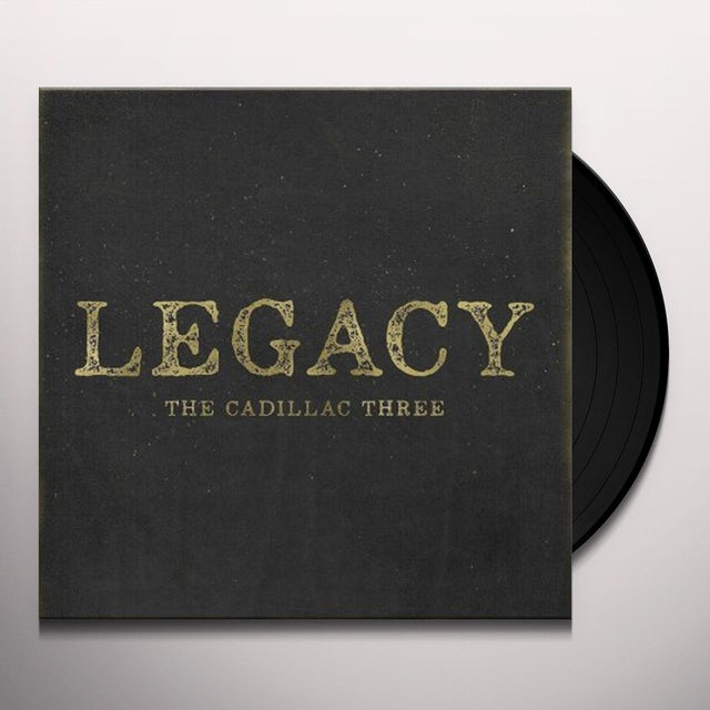 Cadillac Three LEGACY Vinyl Record