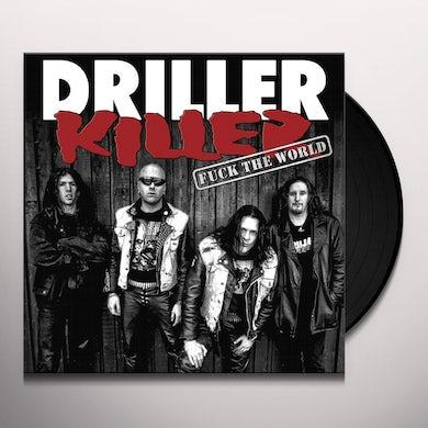 Driller Killer FUCK THE WORLD Vinyl Record