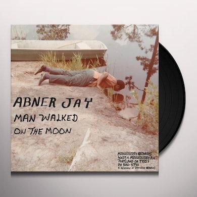 Abner Jay Man Walked On The Moon Vinyl Record