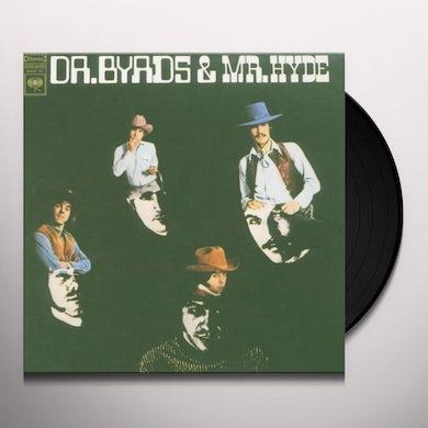 DR The Byrds & MR HYDE Vinyl Record