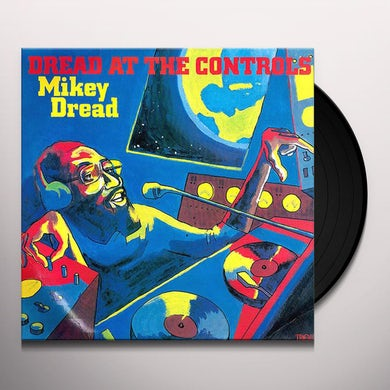Mikey Dread AT THE CONTROLS Vinyl Record