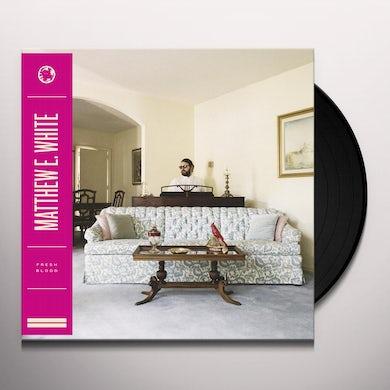 Matthew E. White FRESH BLOOD Vinyl Record