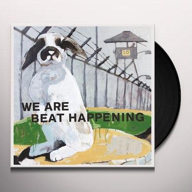 We Are Beat Happening Vinyl Record