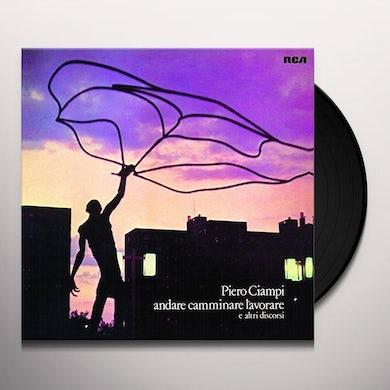 Ciampi Piero ANDARE CAMMINARE LAVORARE Vinyl Record