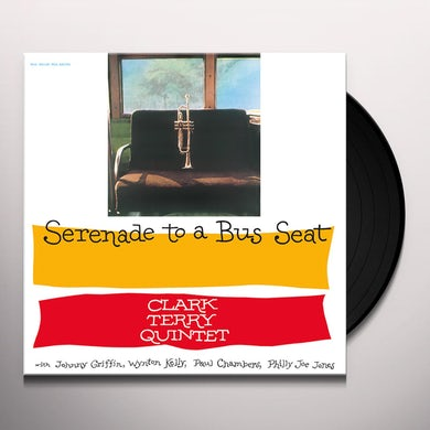 Clark Terry SERENADE TO A BUS SEAT Vinyl Record