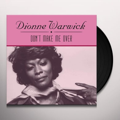 Dionne Warwick DON'T MAKE ME OVER Vinyl Record