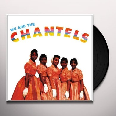 WE ARE THE CHANTELS (Vinyl)