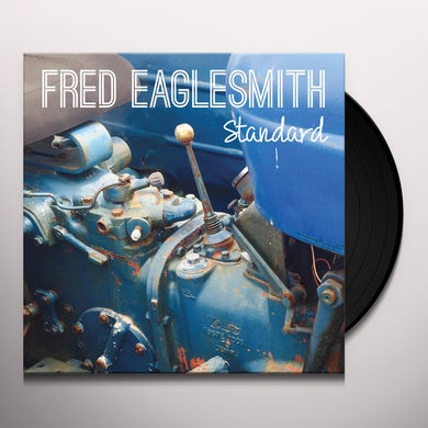 Fred Eaglesmith STANDARD Vinyl Record