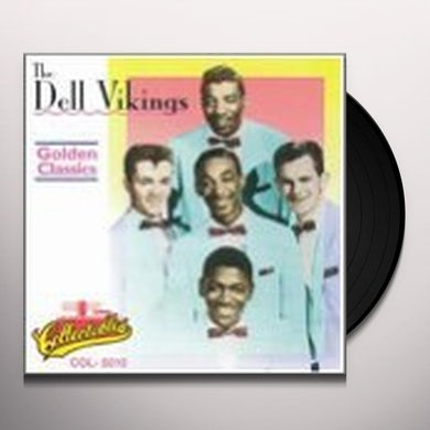 Dell Vikings GOLDEN CLASSICS Vinyl Record