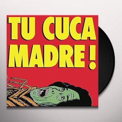 TU CUCA MADRE ATACA DE NUEVO Vinyl Record