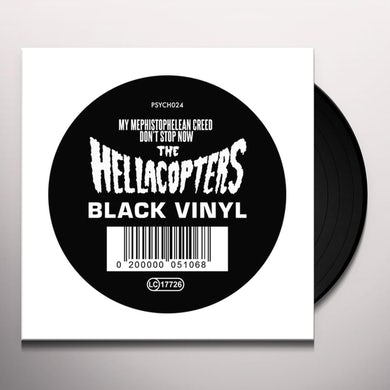 Hellacopters MY MEPHISTOPHELEAN CREED / DON'T STOP NOW Vinyl Record