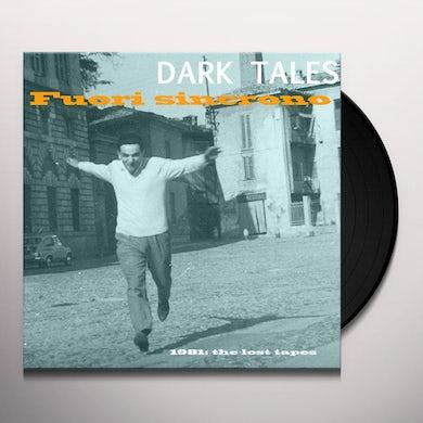 Dark Tales FUORI SINCRONO Vinyl Record