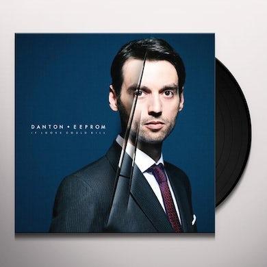 Danton Eeprom IF LOOKS COULD KILL Vinyl Record