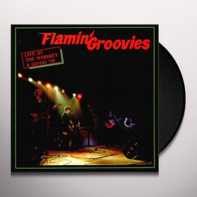 Flamin Groovies LIVE AT THE WHISKEY A GO-GO '79 Vinyl Record