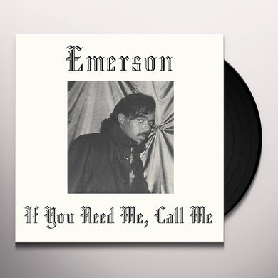 Emerson IF YOU NEED ME CALL ME Vinyl Record