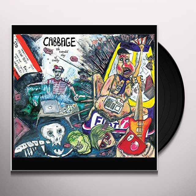 Cabbage EXTENDED PLAY OF CRUELTY Vinyl Record