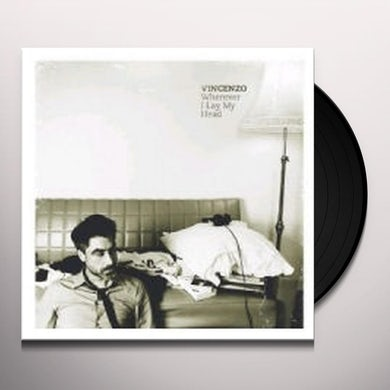 Vincenzo WHEREVER I LAY MY HEAD Vinyl Record