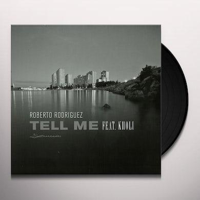 Roberto Rodriguez TELL ME Vinyl Record