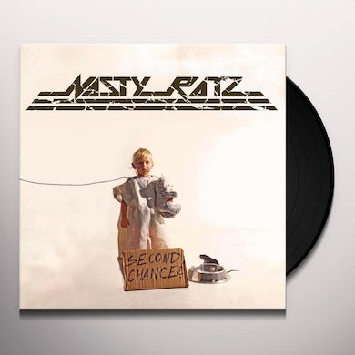 Nasty Ratz SECOND CHANCE? Vinyl Record