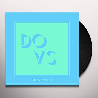 Dovs SILENT CITIES Vinyl Record