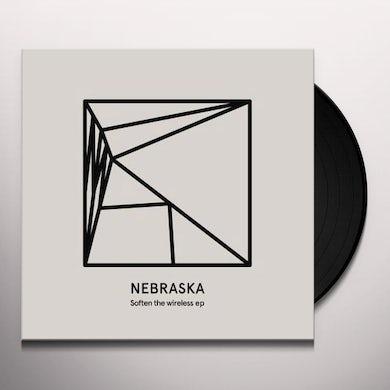 Nebraska SOFTEN THE WIRELESS Vinyl Record