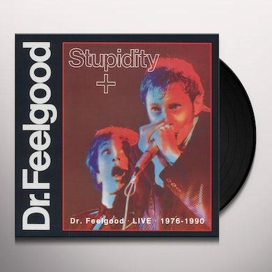 Dr Feelgood STUPIDITY Vinyl Record