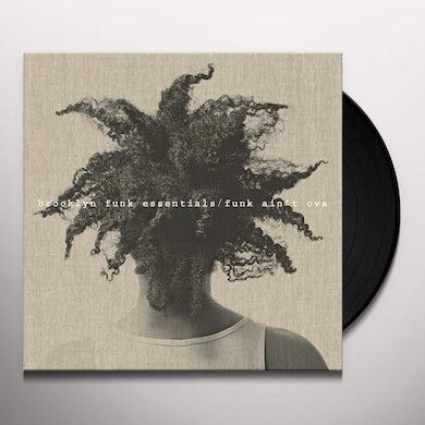 FUNK AIN'T OVA Vinyl Record