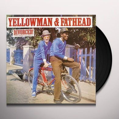 Yellowman & Fathead DIVORCED (FOR YOUR EYES ONLY) Vinyl Record