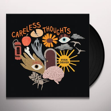 Ryan Driver CARELESS THOUGHTS Vinyl Record