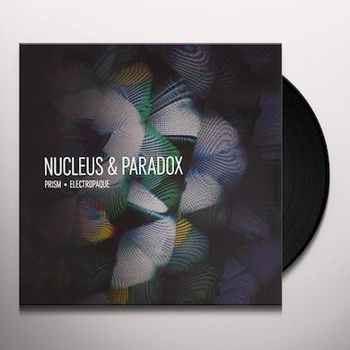Nucleus & Paradox PRISM-ELECTROPAQUE Vinyl Record