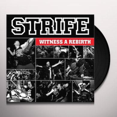 Strife WITNESS A REBIRTH Vinyl Record