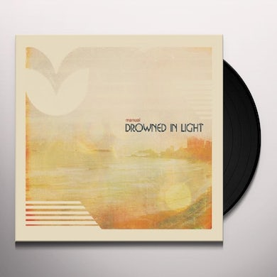 Manual DROWNED IN LIGHT Vinyl Record
