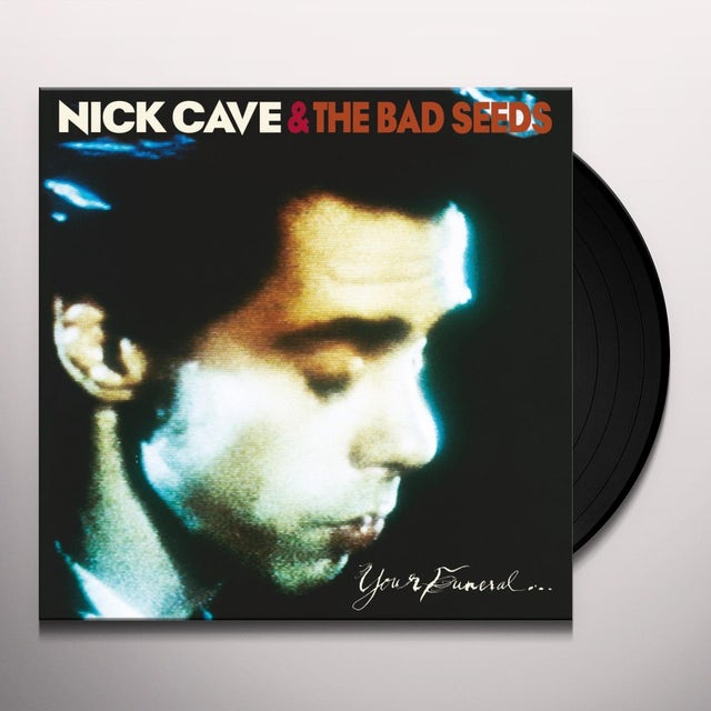 Nick Cave & The Bad Seeds YOUR FUNERAL MY TRIAL Vinyl Record